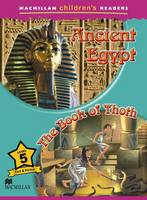 Macmillan Childrens Readers - Ancient Egypt - The Book of Thoth - Level 5 by Alex Raynham