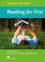 Improve Your Skills for First (FCE) Reading Student's Book without Key by Malcolm Mann
