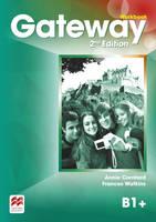 Gateway 2nd edition B1+ Workbook by Annie Cornford, Frances Watkins