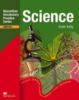 Vocabulary Practice Book: Science with key by Keith Kelly