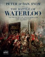 The Battle of Waterloo by Peter Snow, Dan Snow
