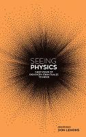Seeing Physics by Don Lemons