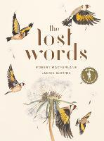 The Lost Words by Robert Macfarlane, Jackie Morris