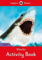 Sharks Activity Book - Ladybird Readers Level 3 by