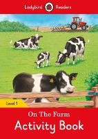 On the Farm Activity Book - Ladybird Readers Level 1 by