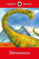 Dinosaurs - Ladybird Readers Level 2 by