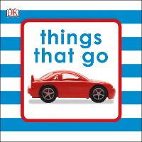 Things That Go by DK