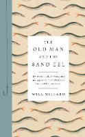 The Old Man and the Sand Eel by Will Millard