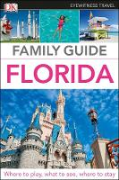 Family Guide Florida by DK