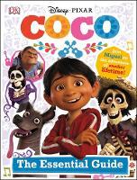 Disney Pixar Coco Essential Guide by DK