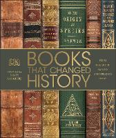 Books That Changed History From the Art of War to Anne Frank's Diary by DK