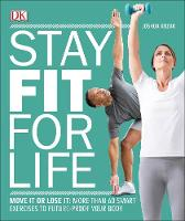 Stay Fit For Life by DK, Joshua Kozak
