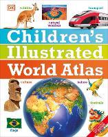 Children's Illustrated World Atlas by DK