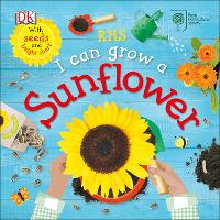 RHS I Can Grow A Sunflower by DK
