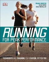 Running for Peak Performance Techniques and Training for a Faster, Fitter You by Frank Shorter
