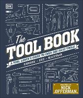The Tool Book A Tool-Lover's Guide to Over 200 Hand Tools by Phil Davy, Nick Offerman, Jo Behari