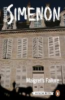 Maigret's Failure Inspector Maigret #49 by Georges Simenon