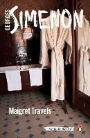 Maigret Travels Inspector Maigret #51 by Georges Simenon