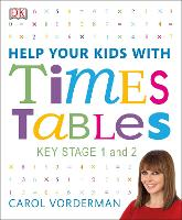 Help Your Kids With Times Tables by Carol Vorderman