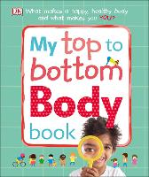 My Top to Bottom Body Book by DK