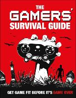 Gamers' Survival Guide by Matt Martin