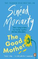 The Good Mother by Sinead Moriarty