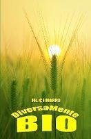 Diversamente Bio by Felice Marro