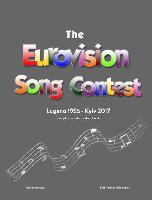 The Complete & Independent Guide to the Eurovision Song Contest 2017 by Simon Barclay