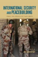 Cover for International Security and Peacebuilding  by Abu Bakarr Bah
