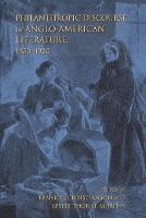 Philanthropic Discourse in Anglo-American Literature, 1850-1920 by Frank Christianson