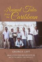 Animal Tales from the Caribbean by George List