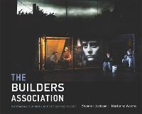 The Builders Association Performance and Media in Contemporary Theater by Shannon (Professor, University of California, Berkeley) Jackson, Marianne (Artistic Director / Curator, The Builders Ass Weems