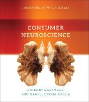 Consumer Neuroscience by Philip (S. C. Johnson Distinguished Professor of International Marketing, Northwestern University) Kotler