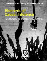 Elements of Causal Inference Foundations and Learning Algorithms by Bernhard Scholkopf, Jonas Peters, Dominik Janzing