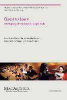Quest to Learn Developing the School for Digital Kids by Katie Salen Tekinba, Robert Torres, Loretta Wolozin, Rebecca Rufo-Tepper