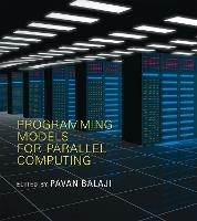 Programming Models for Parallel Computing by Pavan Balaji
