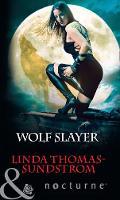 Wolf Slayer by Linda Thomas-Sundstrom
