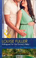 Kidnapped For The Tycoon's Baby by Louise Fuller