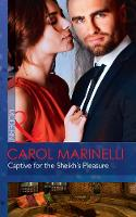 Captive For The Sheikh's Pleasure by Carol Marinelli