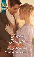 Lord Hunter's Cinderella Heiress by Lara Temple