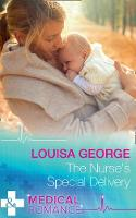 The Nurse's Special Delivery by Louisa George