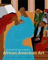 Beholding Christ and Christianity in African American Art by James Romaine