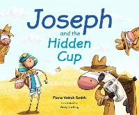 Joseph And The Hidden Cup by Fiona Veitch Smith