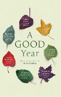 A Good Year by Mark Oakley