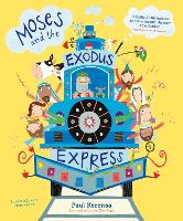 Moses and the Exodus Express by Paul Kerensa