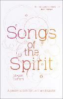 Songs Of The Spirit A Psalm A Day For Lent And Easter by Megan Daffern