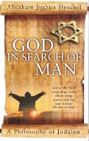 God in Search of Man A Philosophy of Judaism by Abraham Joshua Heschel