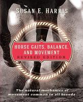 Horse Gaits, Balance, and Movement by Susan E. Harris
