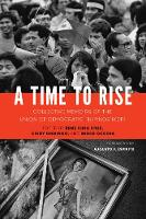 A Time to Rise Collective Memoirs of the Union of Democratic Filipinos (KDP) by Augusto Fauni Espiritu