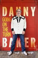 Going on the Turn by Danny Baker